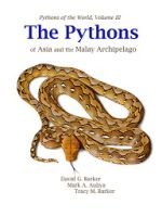 PYTHONS OF THE WORLD VOLUME 3 PYTHONS OF ASIA AND THE MALAY ARCHIPELAGO 2018